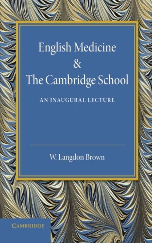 English Medicine and the Cambridge School: An: Walter Langdon-Brown