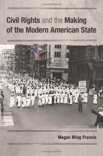 9781107697973: Civil Rights and the Making of the Modern American State