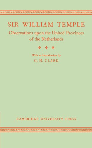 9781107698451: Observations upon the United Provinces of the Netherlands