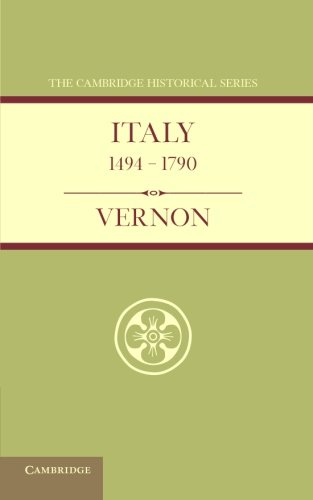 9781107698673: Italy from 1494 to 1790 (Cambridge Historical Series)