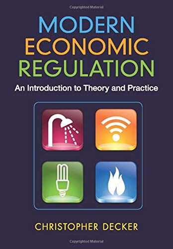 9781107699069: Modern Economic Regulation: An Introduction to Theory and Practice