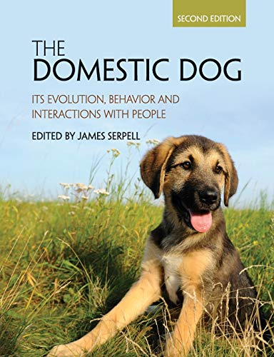 9781107699342: The Domestic Dog: Its Evolution, Behavior and Interactions with People