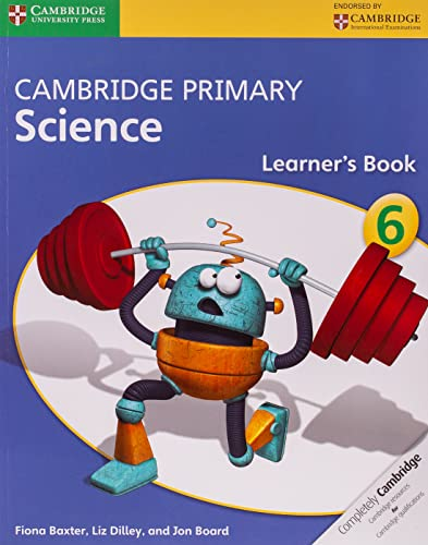 9781107699809: Cambridge Primary Science Stage 6 Learner's Book (Cambridge International Examinations)