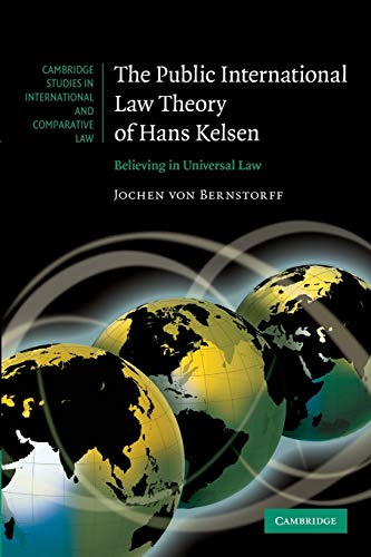 9781107699878: The Public International Law Theory of Hans Kelsen (Cambridge Studies in International and Comparative Law)