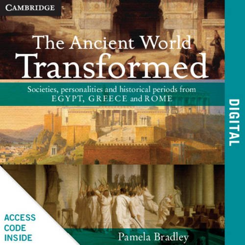 9781107785571: The Ancient World Transformed Year 12 PDF Textbook: Societies, personalities and historical periods from Egypt, Greece and Rome (Cambridge Senior History)