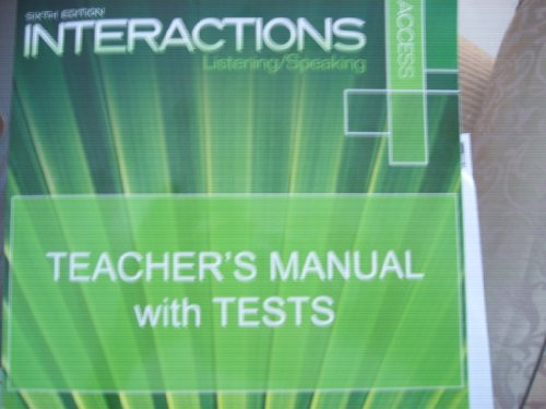 Interactions * Listening/Speaking Teacher's Manual with Tests: n/a