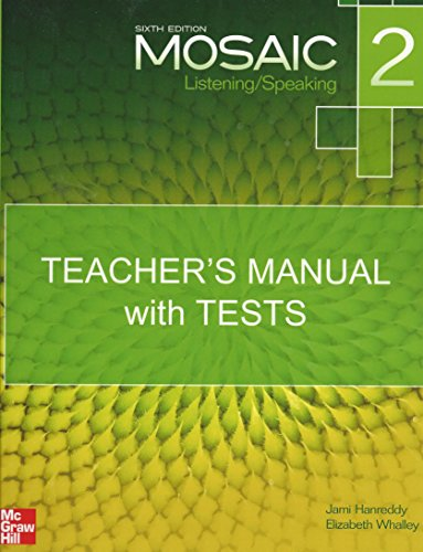 9781107921986: Mosaic 2 Listening/Speaking, Teacher's Manual with Tests, Sixth Edition