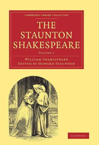 The Staunton Shakespeare: WILLIAM SHAKESPEARE ,