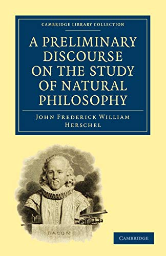 9781108000178: A Preliminary Discourse on the Study of Natural Philosophy (Cambridge Library Collection - Physical Sciences)