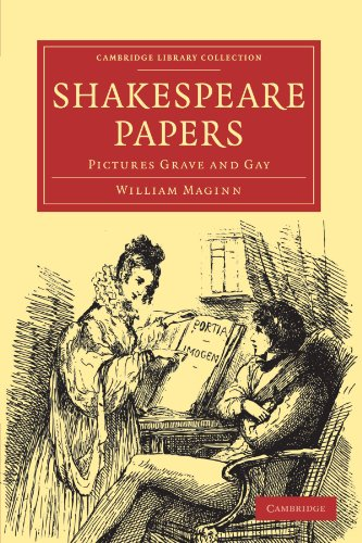 Shakespeare Papers: Pictures Grave and Gay: William Maginn