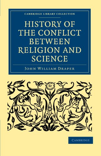 9781108000697: History of the Conflict between Religion and Science (Cambridge Library Collection - Science and Religion)