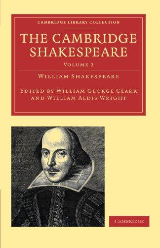 The Cambridge Shakespeare (Cambridge Library Collection -: William Shakespeare