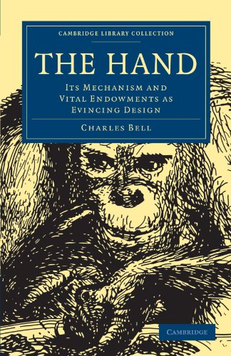 9781108000888: The Hand: Its Mechanism and Vital Endowments as Evincing Design (Cambridge Library Collection - Science and Religion)