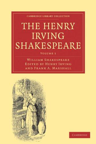 The The Henry Irving Shakespeare 8 Volume Paperback Set The Henry Irving Shakespeare (Paperback): ...