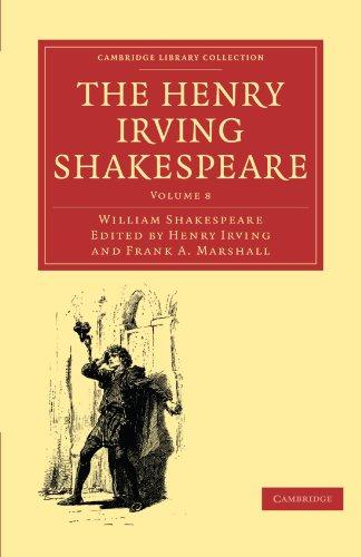 The Henry Irving Shakespeare: Volume 8