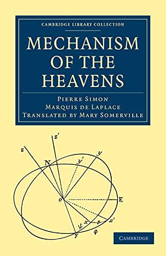 Mechanism of the Heavens (Cambridge Library Collection: Marquis de Pierre