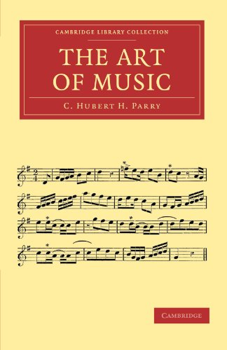 The Art of Music: C. Hubert H. Parry