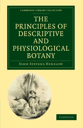 9781108001861: The Principles of Descriptive and Physiological Botany (Cambridge Library Collection - Botany and Horticulture)