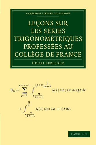 9781108001922: Leçons sur les Séries Trigonométriques Proféssees au College de France Paperback (Cambridge Library Collection - Mathematics)