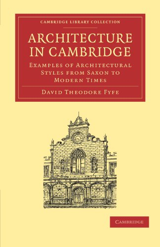 9781108002417: Architecture in Cambridge: Examples of Architectural Styles from Saxon to Modern Times (Cambridge Library Collection - Cambridge)