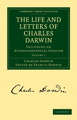 The Life and Letters of Charles Darwin: Charles Darwin