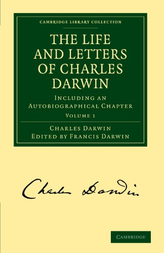 9781108003445: The Life and Letters of Charles Darwin: Volume 1: Including an Autobiographical Chapter (Cambridge Library Collection - Darwin, Evolution and Genetics)
