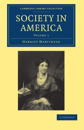 9781108003629: 1: Society in America (Cambridge Library Collection - North American History)
