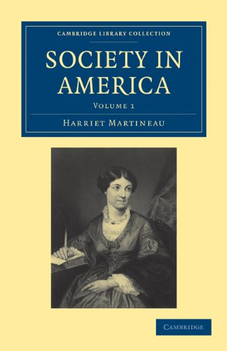 Society in America 3 Volume Paperback Set (Cambridge Library Collection - History): Martineau, ...