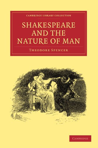 Shakespeare and the Nature of Man (Cambridge Library Collection - Shakespeare and Renaissance Drama...