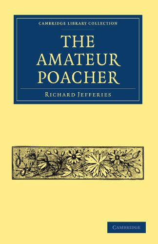 9781108004091: The Amateur Poacher (Cambridge Library Collection - British and Irish History, 19th Century)