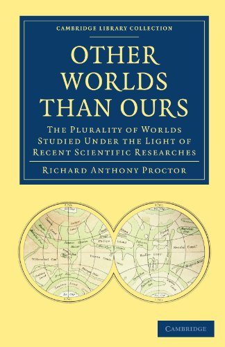 Other Worlds Than Ours: The Plurality of: Richard Anthony Proctor