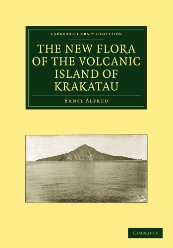 The New Flora of the Volcanic Island: Ernst Alfred