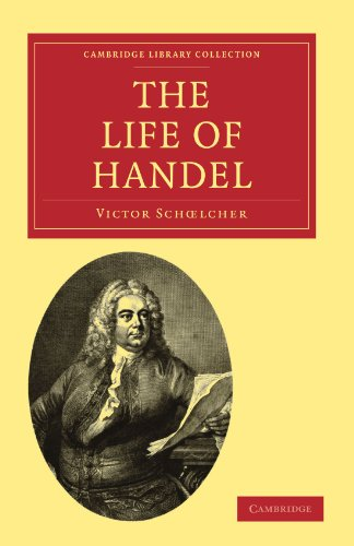 9781108004503: The Life of Handel (Cambridge Library Collection - Music)