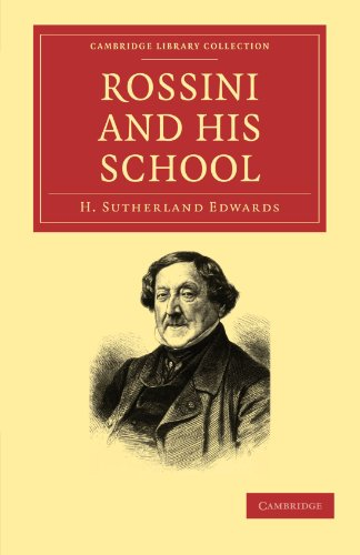 9781108004763: Rossini and his School