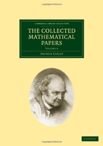 9781108004985: The Collected Mathematical Papers (Cambridge Library Collection - Mathematics) (Volume 6)