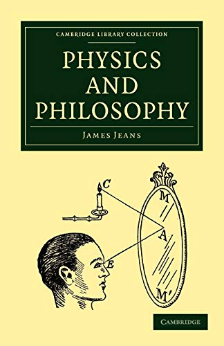 9781108005678: Physics and Philosophy (Cambridge Library Collection - Physical Sciences)