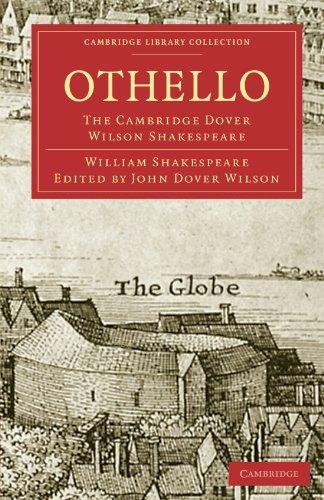 9781108005975: Othello: The Cambridge Dover Wilson Shakespeare (Cambridge Library Collection - Shakespeare and Renaissance Drama)