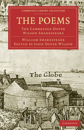 9781108005999: The Poems: The Cambridge Dover Wilson Shakespeare (Cambridge Library Collection - Shakespeare and Renaissance Drama)