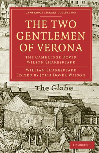 9781108006101: The Two Gentlemen of Verona: The Cambridge Dover Wilson Shakespeare (Cambridge Library Collection - Shakespeare and Renaissance Drama)
