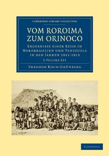 Vom Roroima zum Orinoco 5 Volume Paperback Set (Paperback): Theodor Koch-Grunberg