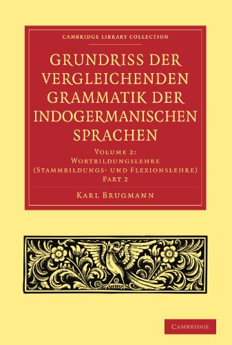 9781108006514: Grundriss der vergleichenden Grammatik der indogermanischen Sprachen (Cambridge Library Collection - Linguistics) (German Edition)