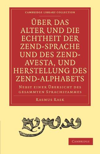 Über das Alter und die Echtheit der Zendsprache und des Zend-Avesta, und Herstellung des ...