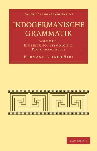 Indogermanische Grammatik 7 Volume Paperback Set (Paperback): Hermann Alfred Hirt