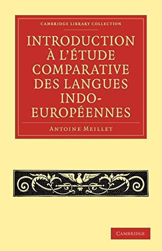 9781108006804: Introduction ... l'étude comparative des langues indo-européennes (Cambridge Library Collection - Linguistics) (French Edition)