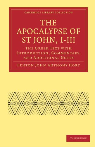 9781108007573: The Apocalypse of St John, I-III: The Greek Text with Introduction, Commentary, and Additional Notes (Cambridge Library Collection - Biblical Studies)