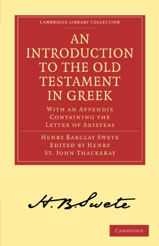 An Introduction to the Old Testament in Greek: With an Appendix Containing the Letter of Aristeas: ...