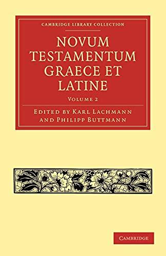 9781108007627: 2: Novum Testamentum Graece et Latine (Cambridge Library Collection - Biblical Studies) (Latin Edition)