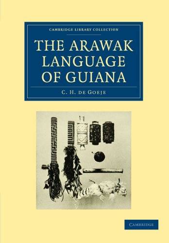 9781108007689: The Arawak Language of Guiana (Cambridge Library Collection - Linguistics)