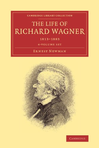 9781108007733: The Life of Richard Wagner 4 Volume Paperback Set (Cambridge Library Collection - Music)