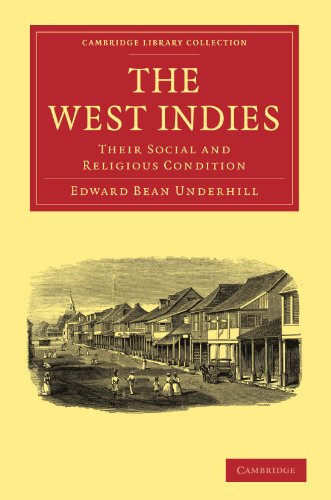 9781108007962: The West Indies: Their Social and Religious Condition (Cambridge Library Collection - Religion)